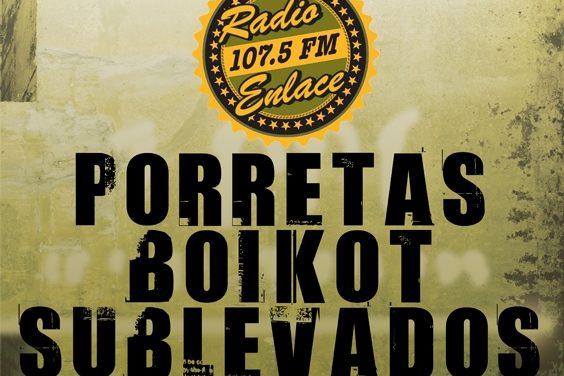 11-N: Boikot, Porretas y Sublevados, juntos en apoyo a Radio Enlace