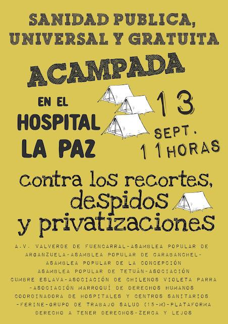 12 horas de acampada ante el hospital La Paz en defensa de una sanidad pública, universal y gratuita
