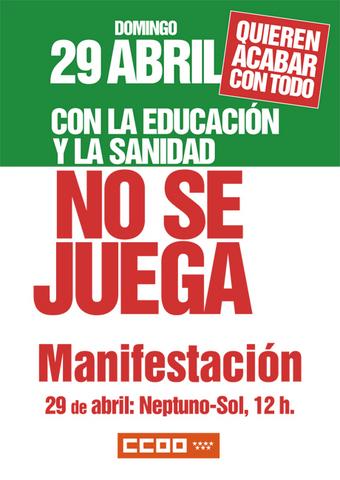 29 de abril: ¡con la sanidad y la educación no se juega!