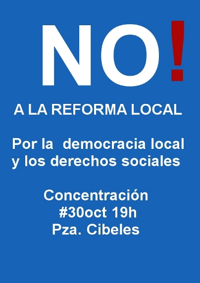 30 oct: concentración en Cibeles contra la reforma local