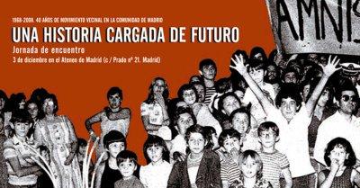Activistas de tres generaciones celebrarán hoy el 40 Aniversario del Movimiento Vecinal de la Comunidad de Madrid