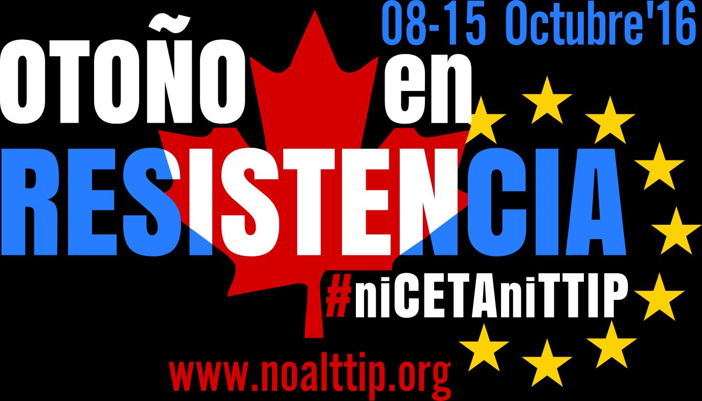 El 15 de octubre, todos a la calle para frenar la aprobación del CETA