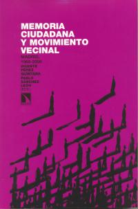 La FRAVM presenta el libro <i>Memoria ciudadana y movimiento vecinal. Madrid, 1968-2008</i>