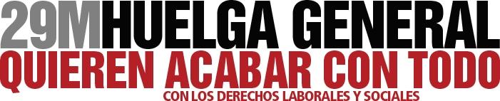 La sociedad civil organizada apoya la Huelga General del 29M