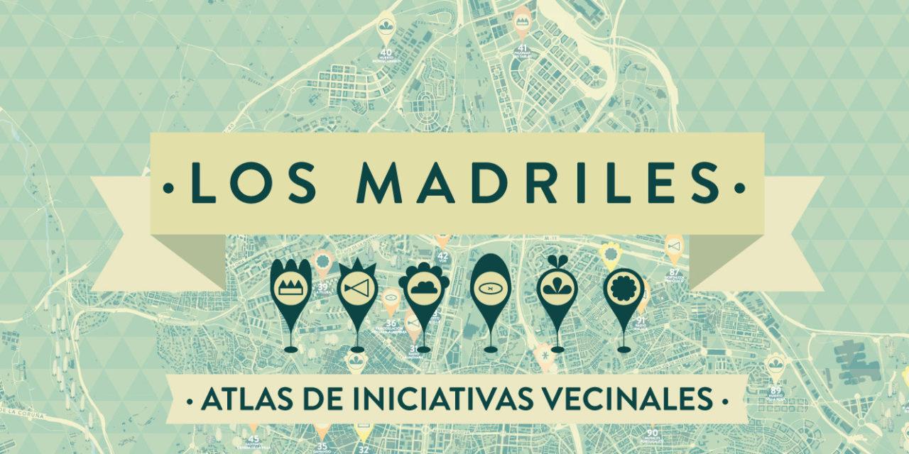 """Presentamos """"Los Madriles. Atlas de iniciativas vecinales"""""""