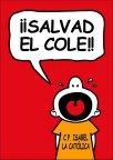 (Auto)castigados por defender el patio del colegio Isabel La Católica (Barceló)