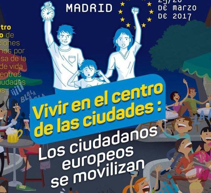 Más de 100 asociaciones vecinales de Europa se reúnen en Madrid para abordar los problemas de los centros históricos
