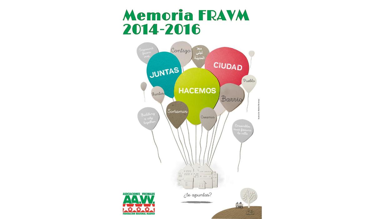 Memoria de la FRAVM 2014-2016. Juntas hacemos ciudad