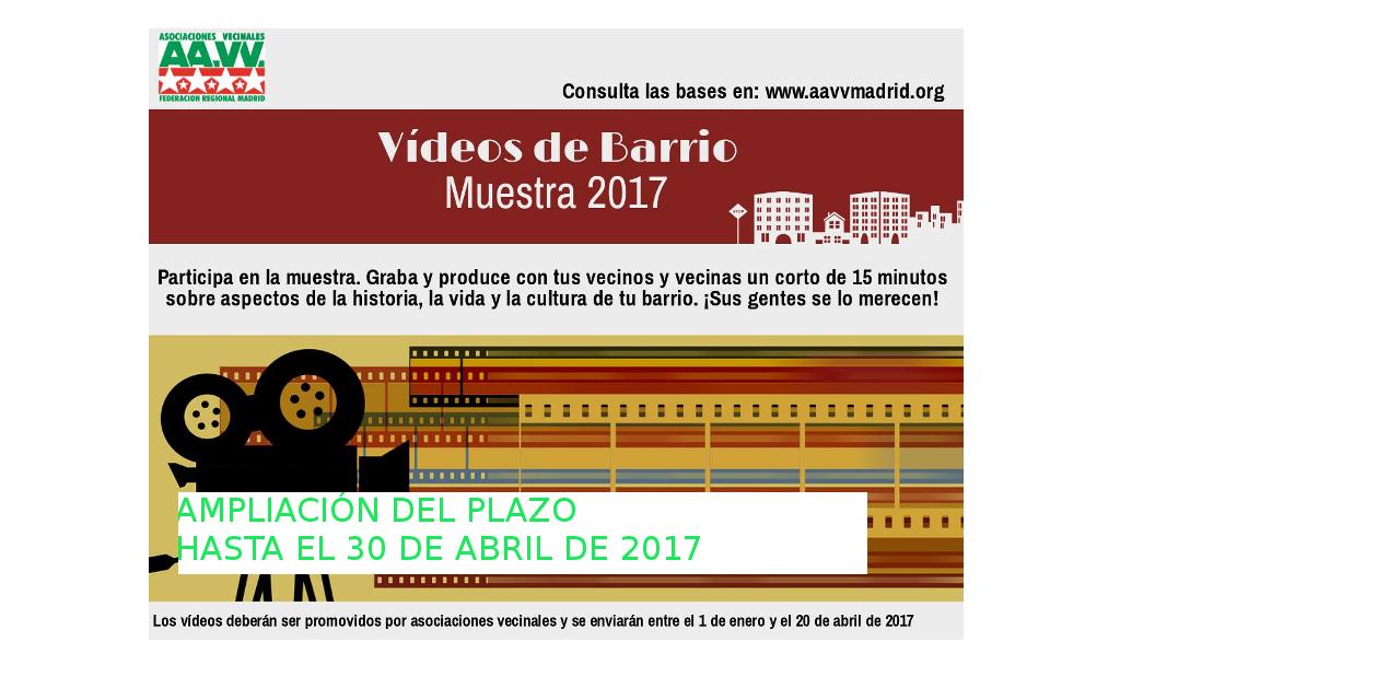 """El 30 de abril finaliza el plazo para enviar los """"vídeos de barrio"""""""