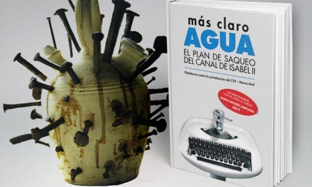 Ayúdanos a financiar el libro sobre el saqueo del Canal de Isabel II