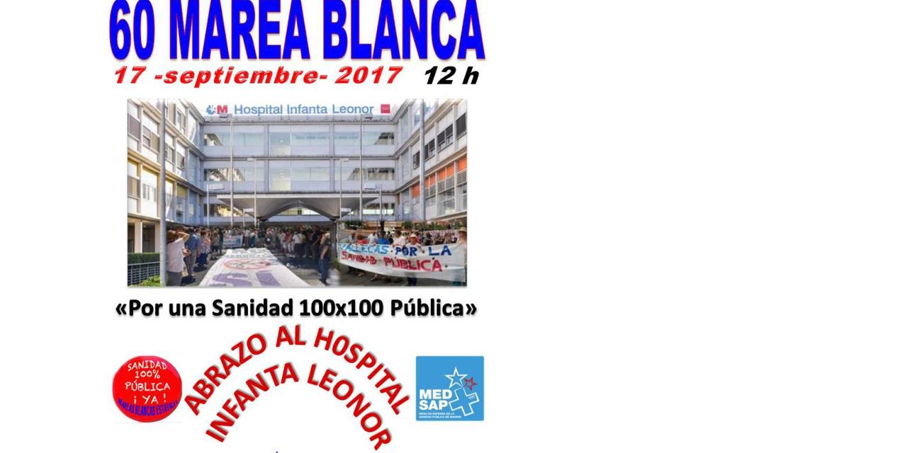 La 60ª Marea Blanca abrazará el hospital Infanta Leonor de Vallecas