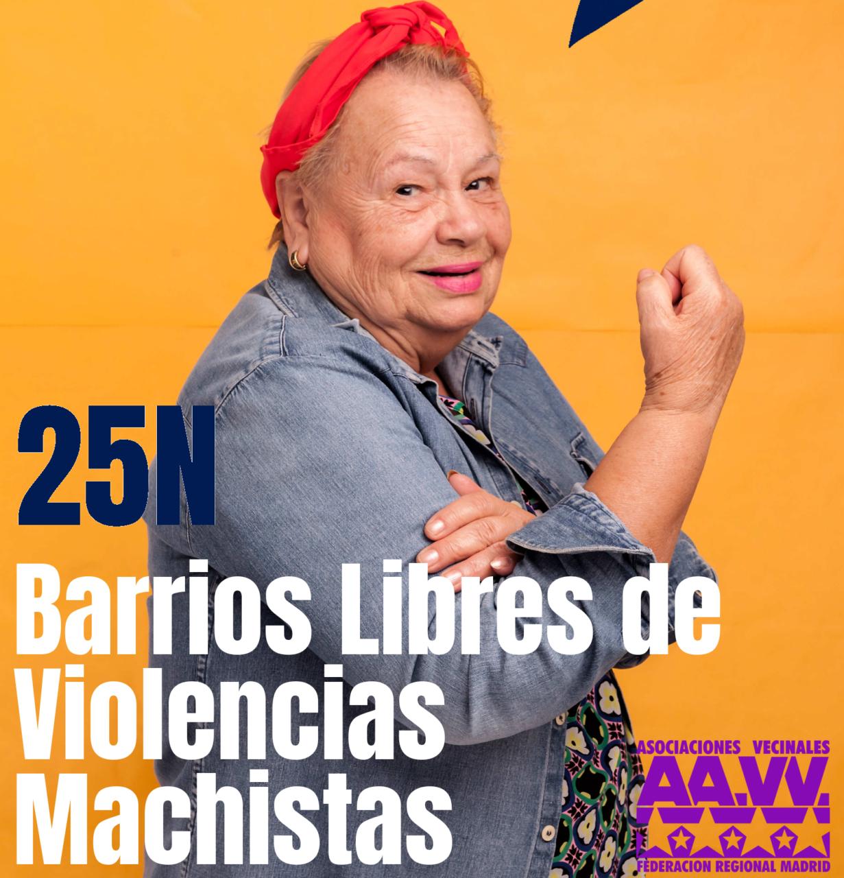 25-N: construyamos barrios libres de violencia machista