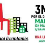 3-M: si no se sientan, nos levantamos…por la vivienda