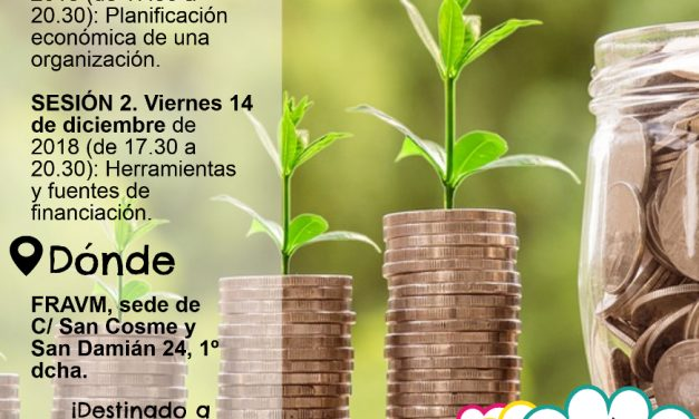Nuevo taller de la Escuela Vecinal: planificación económica, herramientas y fuentes de financiación para asociaciones vecinales
