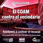 """Campaña para costear el proceso judicial contra el """"pelotazo del COAM"""""""