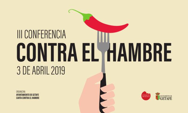 El miércoles 3 de abril, Getafe acoge la III Conferencia contra el Hambre