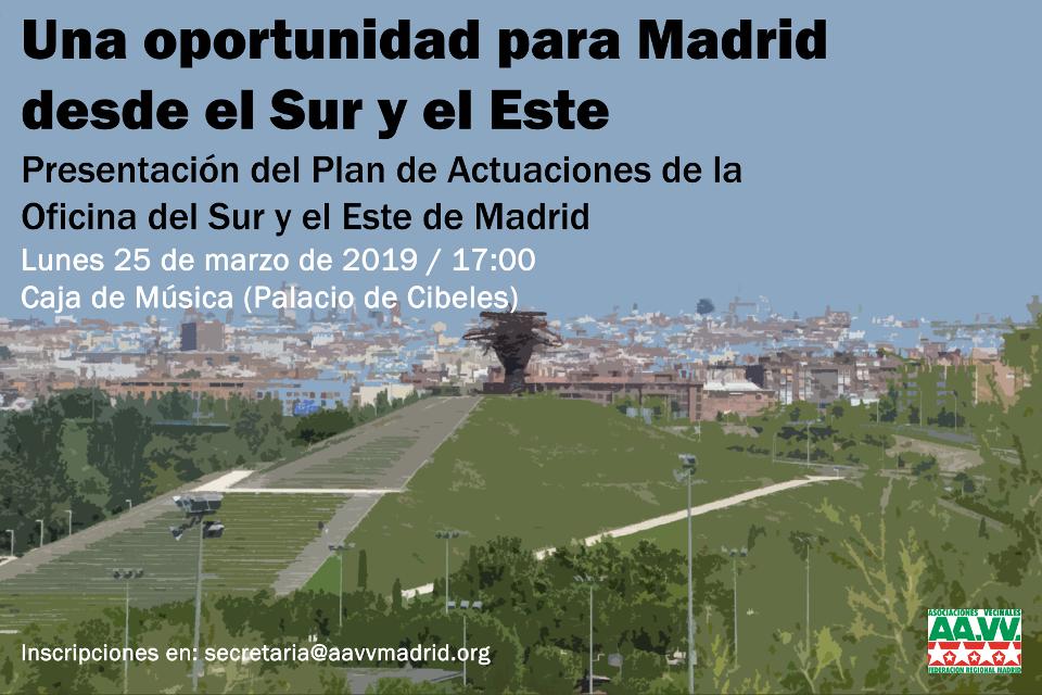 Una oportunidad para Madrid desde el Sur y el Este