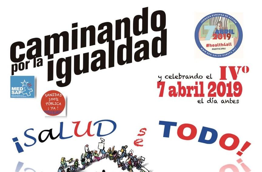 """El sábado 6-A, celebramos el Día Internacional contra la Mercantilización de la Salud """"caminando por la igualdad"""""""